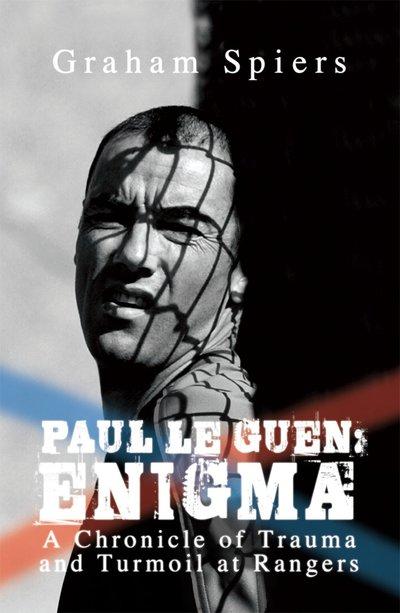 Paul Le Guen: Enigma