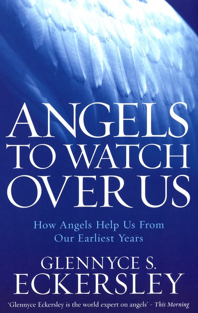 Angels to Watch Over Us