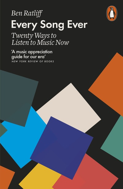 Every Song Ever: Twenty Ways to Listen to Music