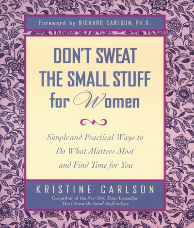 Don't Sweat The Small Stuff: Women