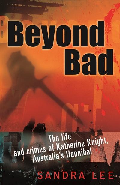 Beyond Bad