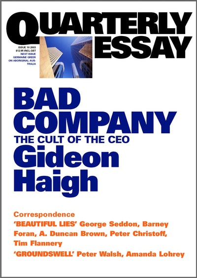 Book Cover:  Bad Company: The Cult of the CEO: Quarterly Essay 10