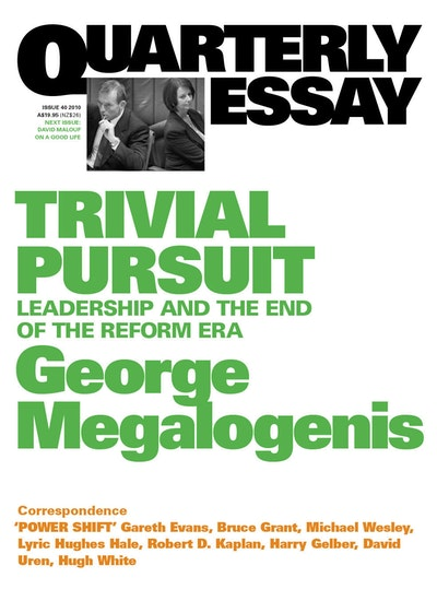 Book Cover:  Trivial Pursuit:Leadership and the End of the Reform Era:Quarterly Essay40