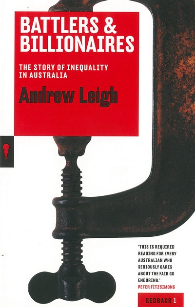 Battlers and Billionaires: The Story of Inequality in Australia: Redbacks