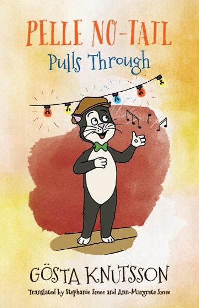 Pelle No-Tail Pulls Through (Book 3)