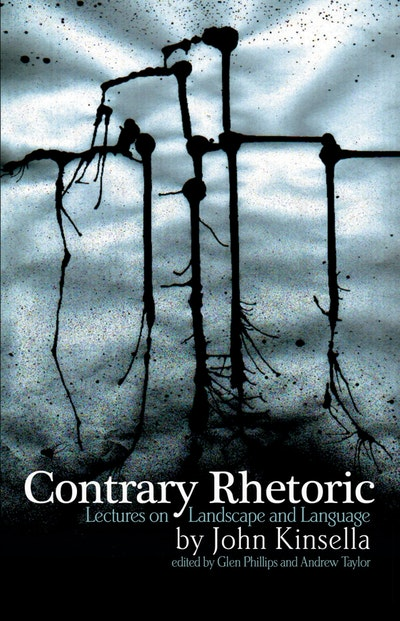 Book Cover:  Contrary Rhetoric: Lectures on Landscape and Language