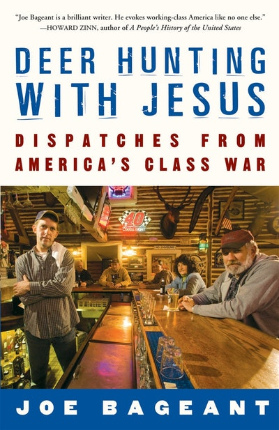 Book Cover:  Deer Hunting With Jesus: Dispatches from America's Class War