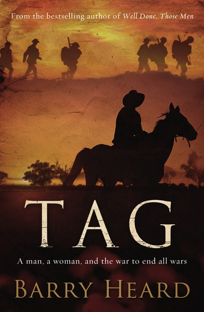 Book Cover:  Tag: A Man, A Woman, and the War to End All Wars