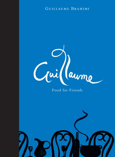 Book Cover:  Guillaume: Food for Friends