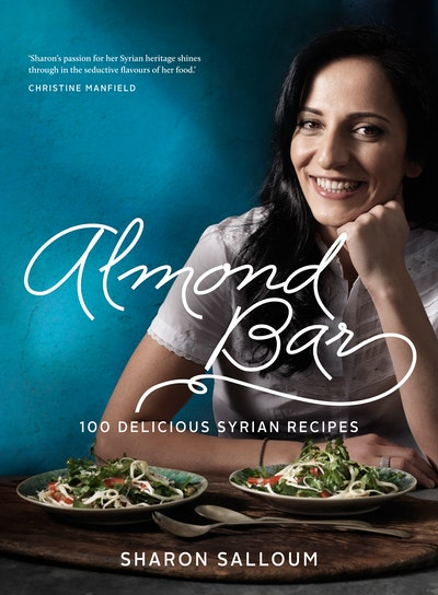 Book Cover:  Almond Bar: 100 Delicious Syrian Recipes