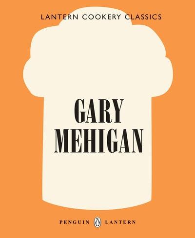 Lantern Cookery Classics: Gary Mehigan