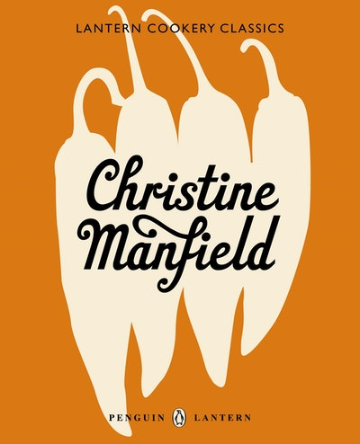 Book Cover:  Lantern Cookery Classics: Christine Manfield