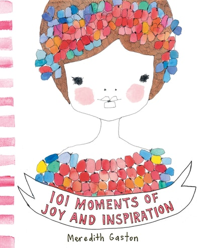 Book Cover:  101 Moments Of Joy And Inspiration