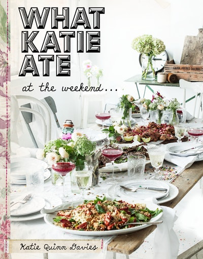 Book Cover:  What Katie Ate: At the Weekend