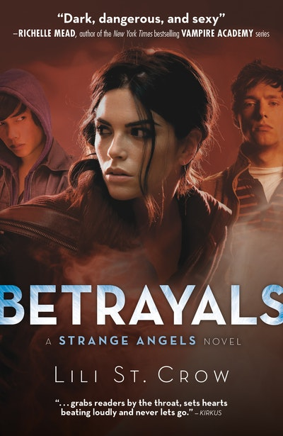 Book Cover:  Betrayals: Strange Angels Volume 2