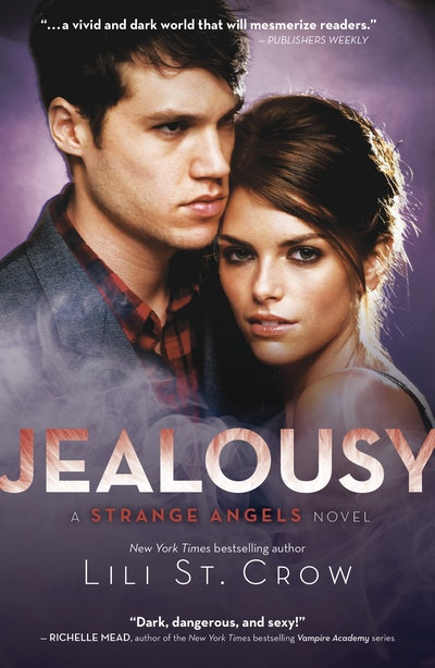 Book Cover:  Jealousy: A Strange Angels Novel Volume 3