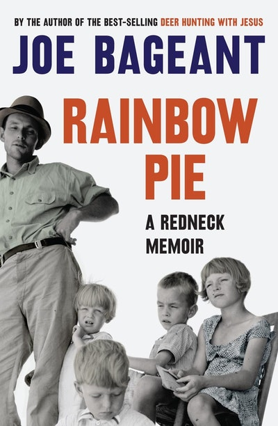 Book Cover:  Rainbow Pie: A Redneck Memoir