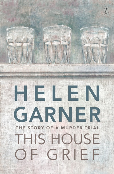 Book Cover:  This House of Grief: The Story of a Murder Trial