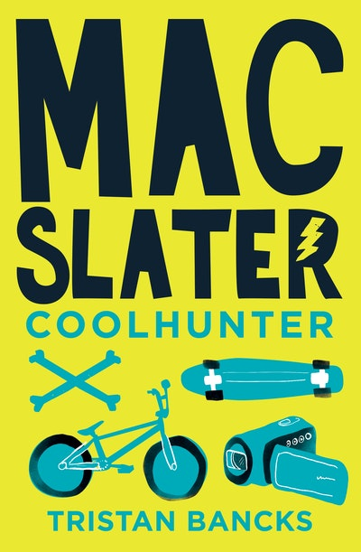 Mac Slater 1: Coolhunter