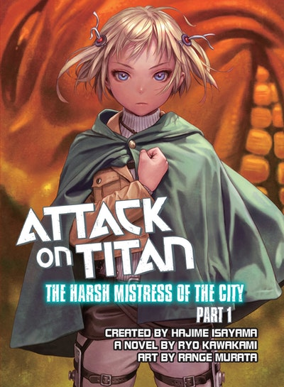 Attack On Titan The Harsh Mistress Of The City, Part 1