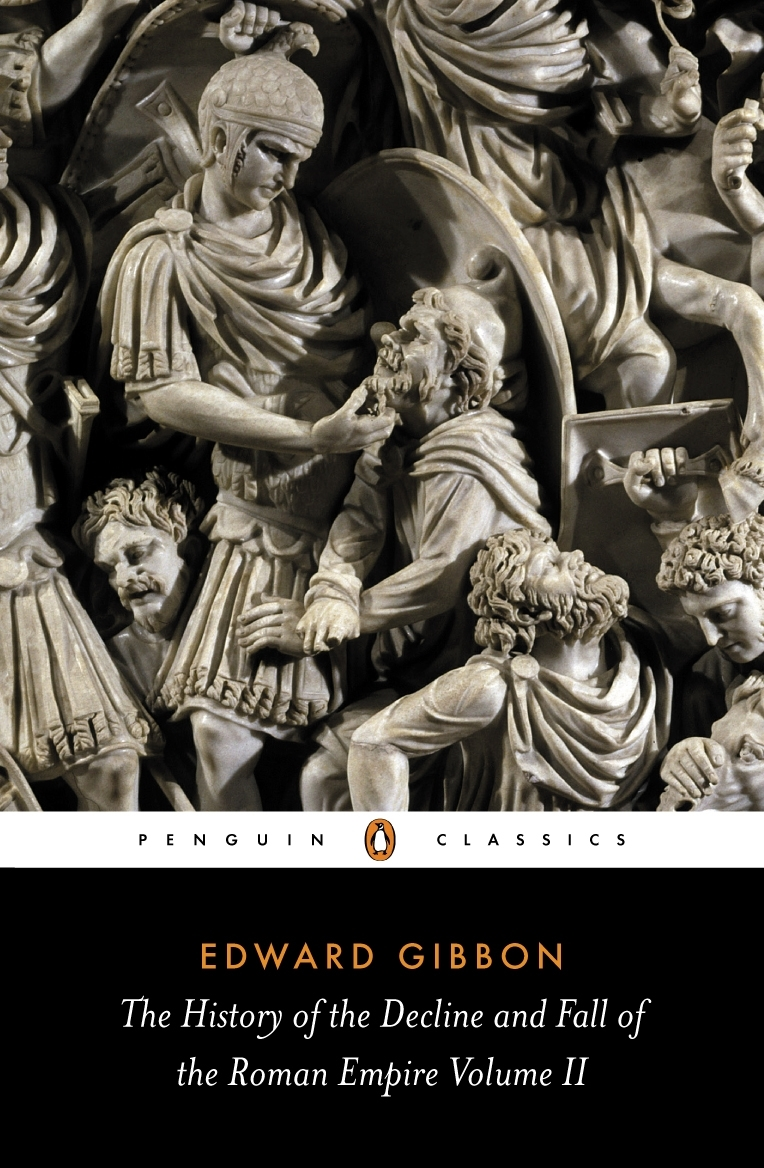 The History of the Decline and Fall of the Roman Empire ...