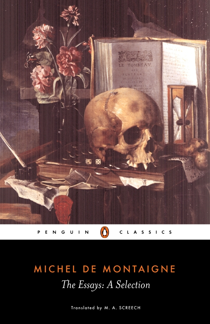 montaigne essays penguin Michel de montaigne (1533-1592) montaigne's works available in penguin classics are the complete essays, an apology for raymond sebond, on friendship.
