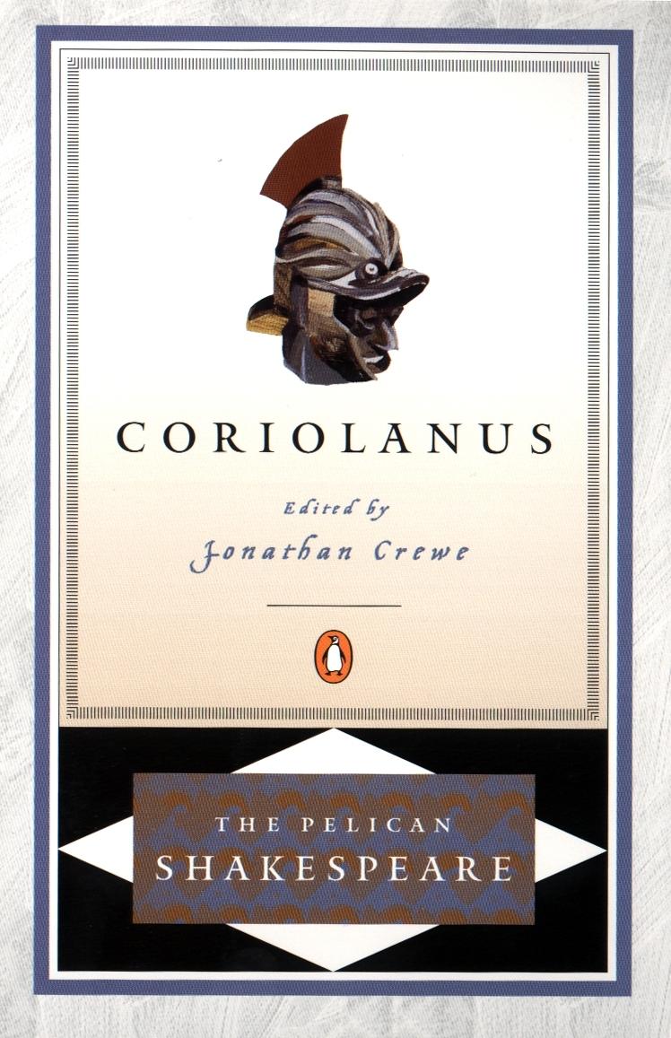 Coriolanus: Pelican Shakespeare