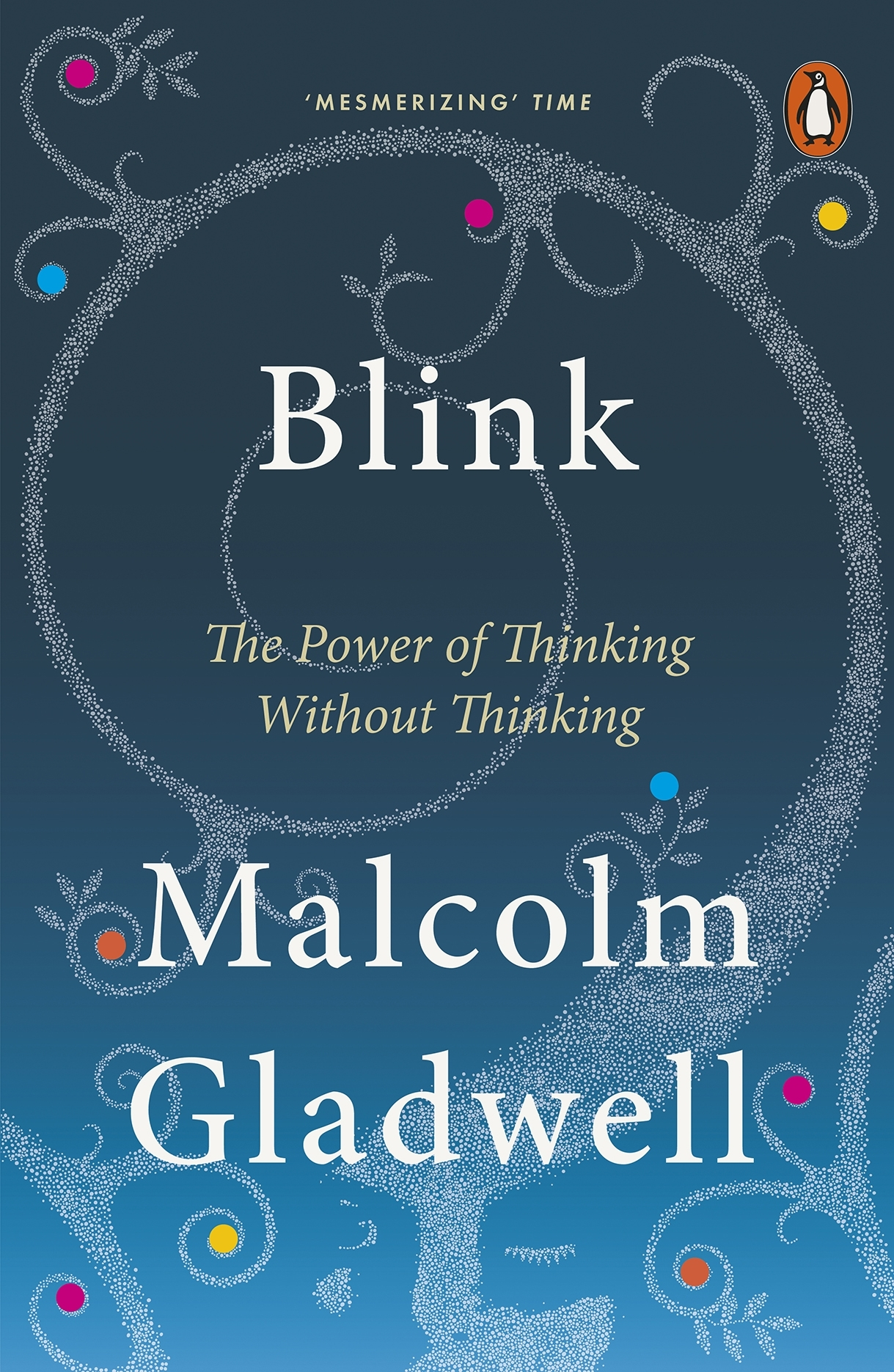 Book Cover:  Blink: The Power of Thinking without Thinking