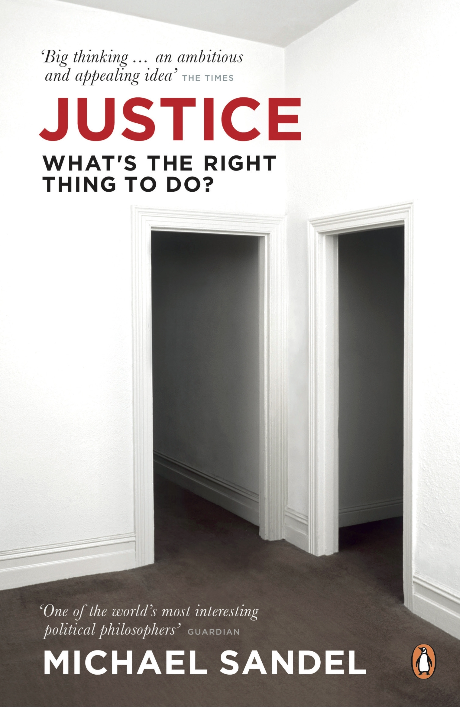 Book Cover:  Justice: What's The Right Thing To Do?