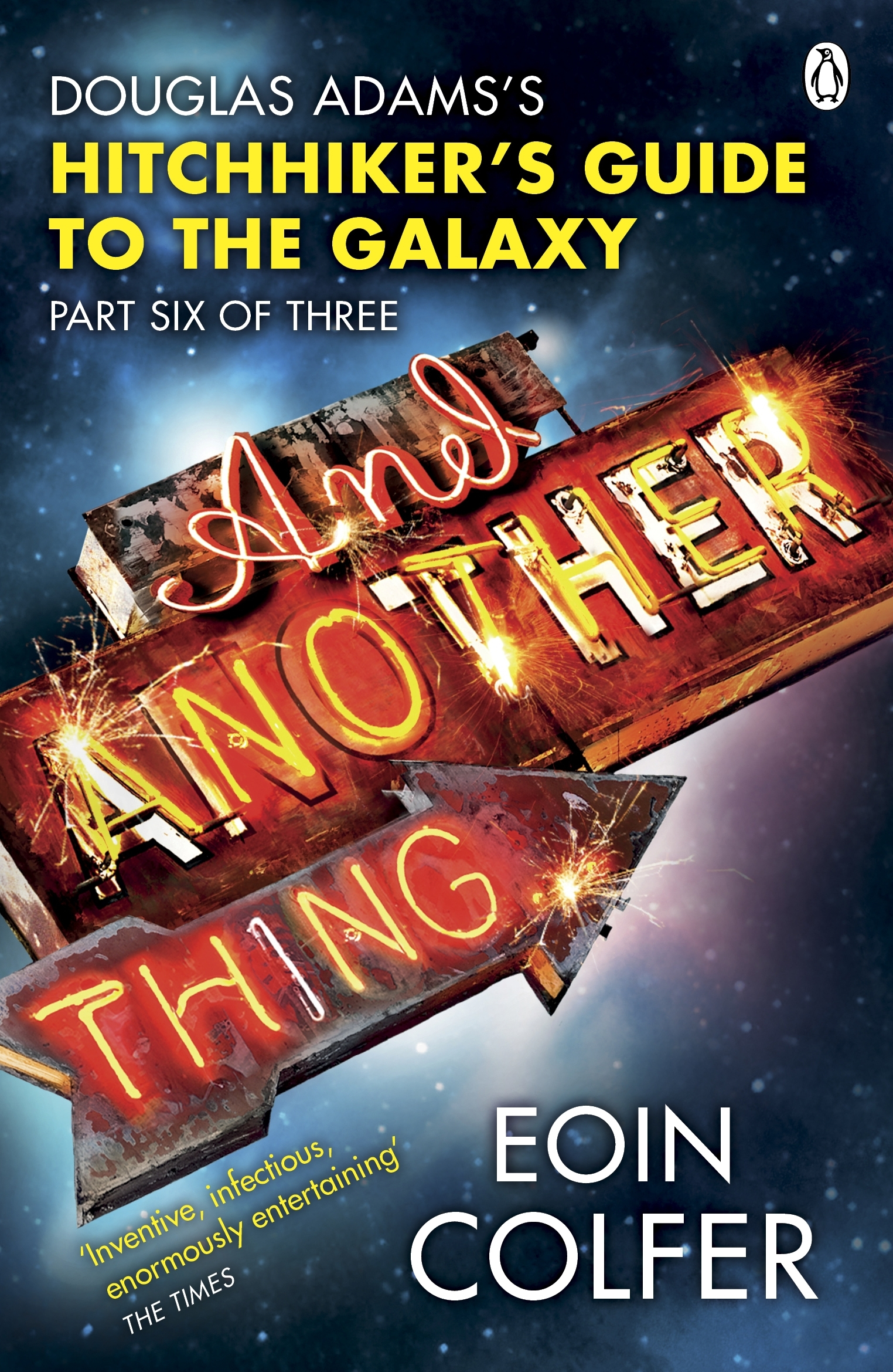 And Another Thing . . .  by Eoin Colfer