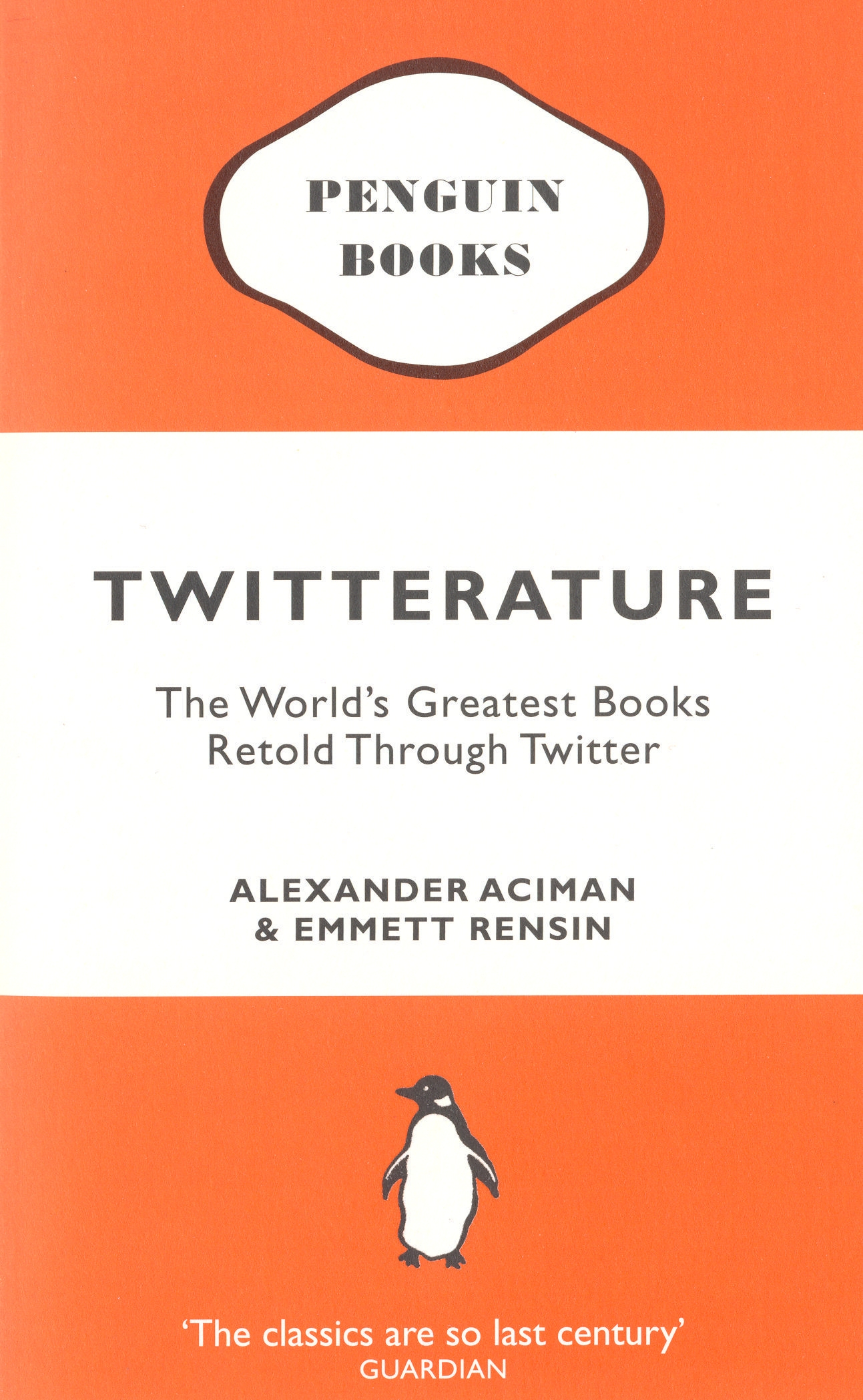 Book Cover:  Twitterature: The World's Greatest Books Retold Through Twitter