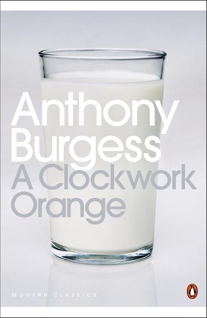Clockwork Orange, A | Penguin Books Australia