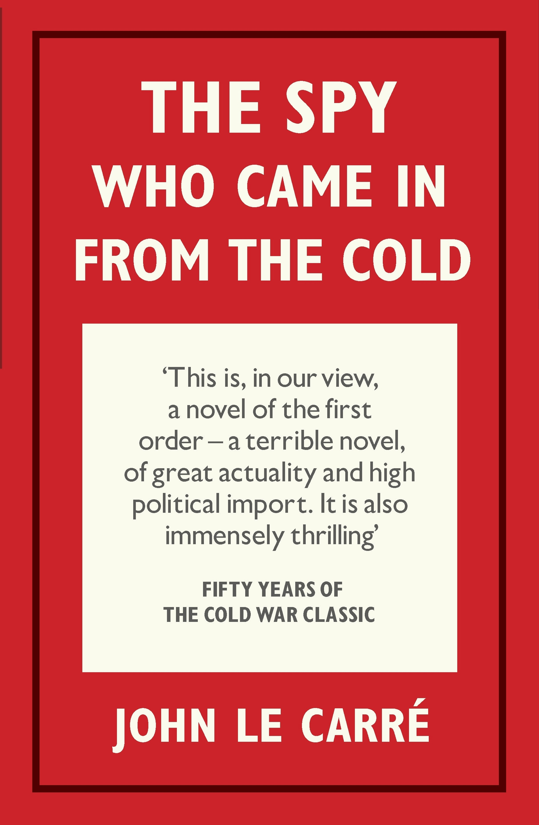 Book Cover: The Spy Who Came in from the Cold: 50th Anniversary Edition