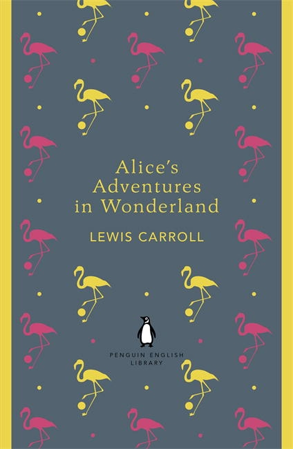 Book Cover:  Alice's Adventures in Wonderland: Penguin English Library