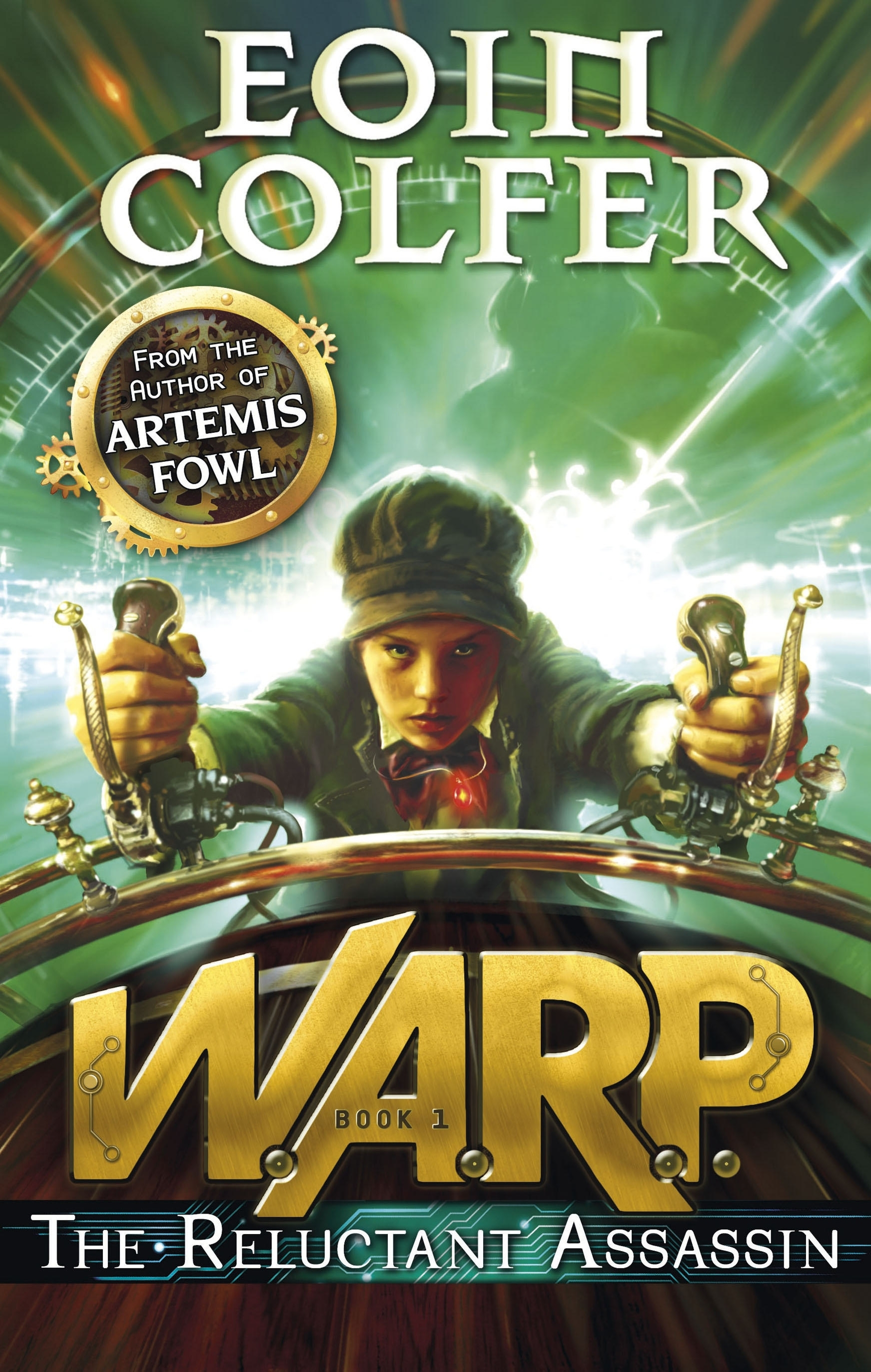 W.A.R.P. The Reluctant Assassin by Eoin Colfer