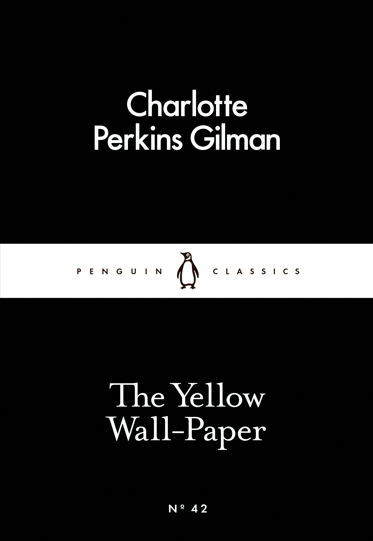 Book Cover: The Yellow Wallpaper: Little Black Classics: Penguin 80s