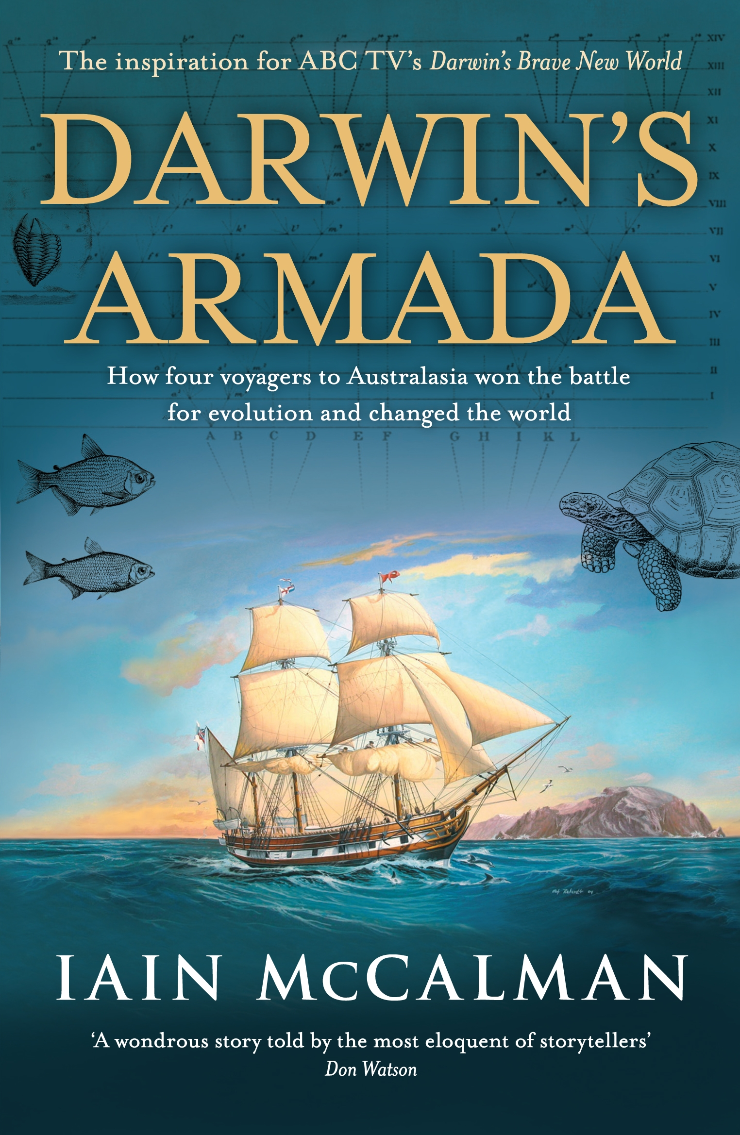 Book Cover:  Darwin's Armada: How Four Voyagers To Australasia Won The Battle For Evolution And Changed The World