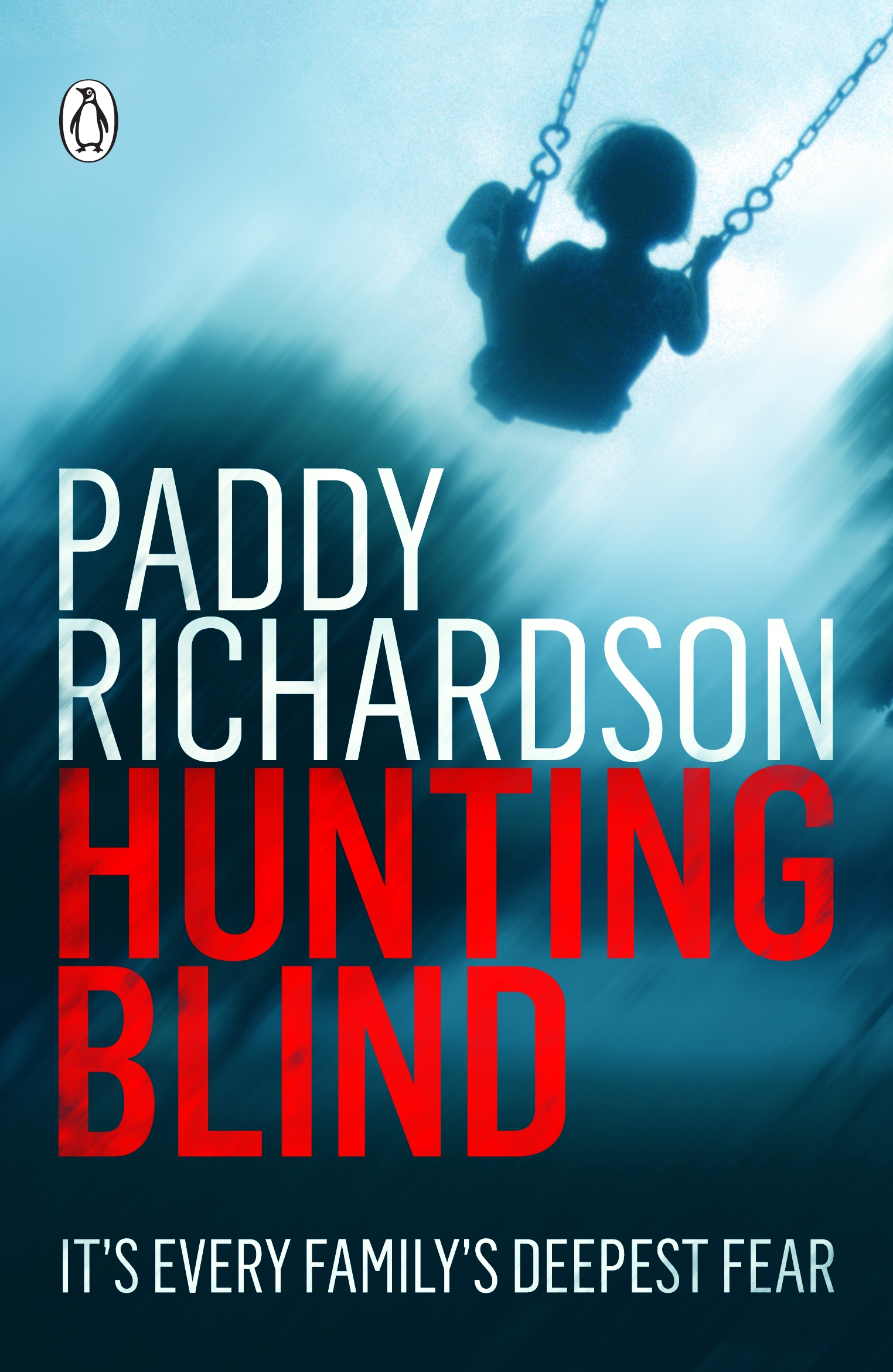 Book Cover:  Hunting Blind: It's Every Family's Deepest Fear
