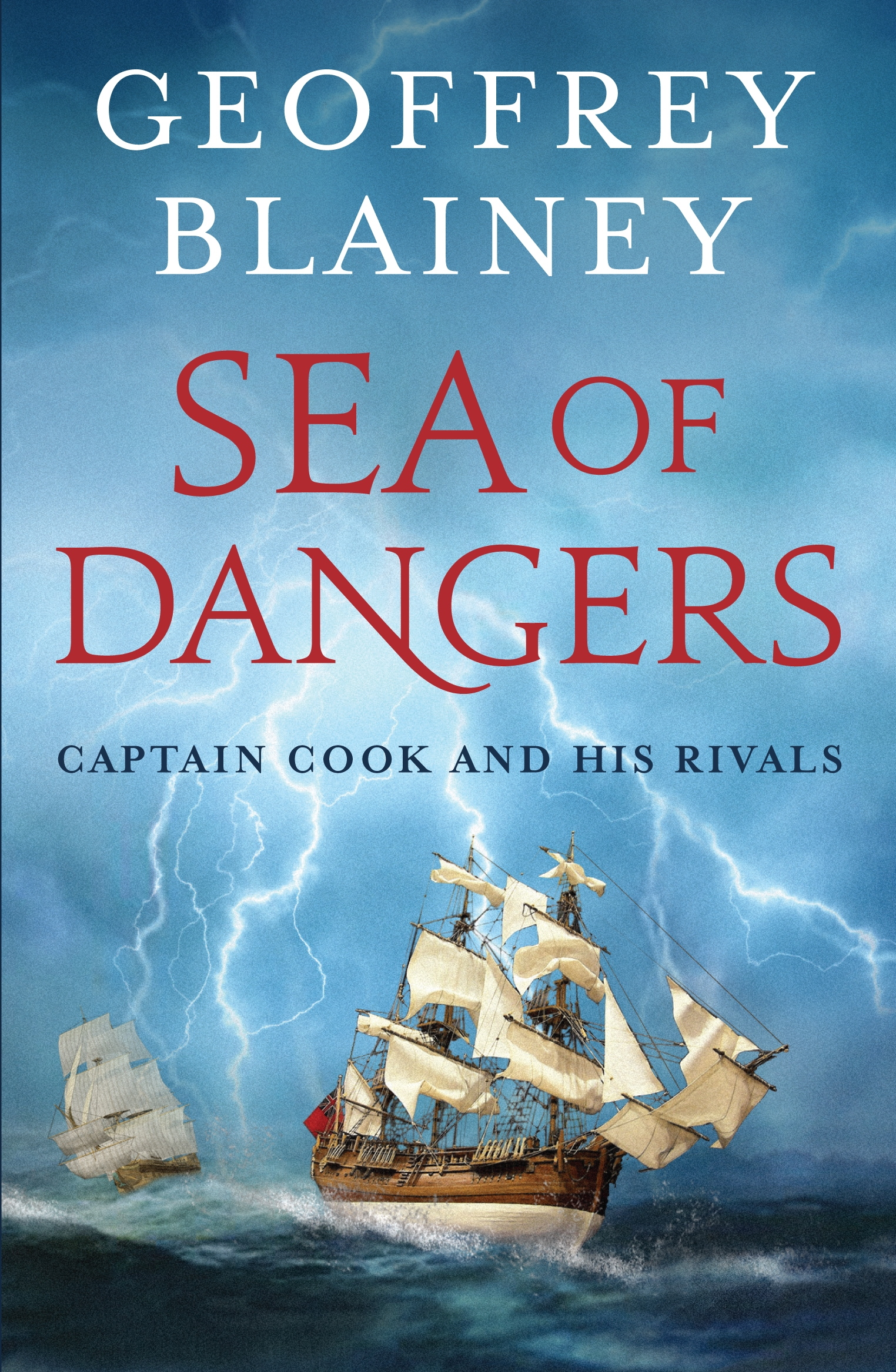 Book Cover:  Sea of Dangers: Captain Cook and his Rivals