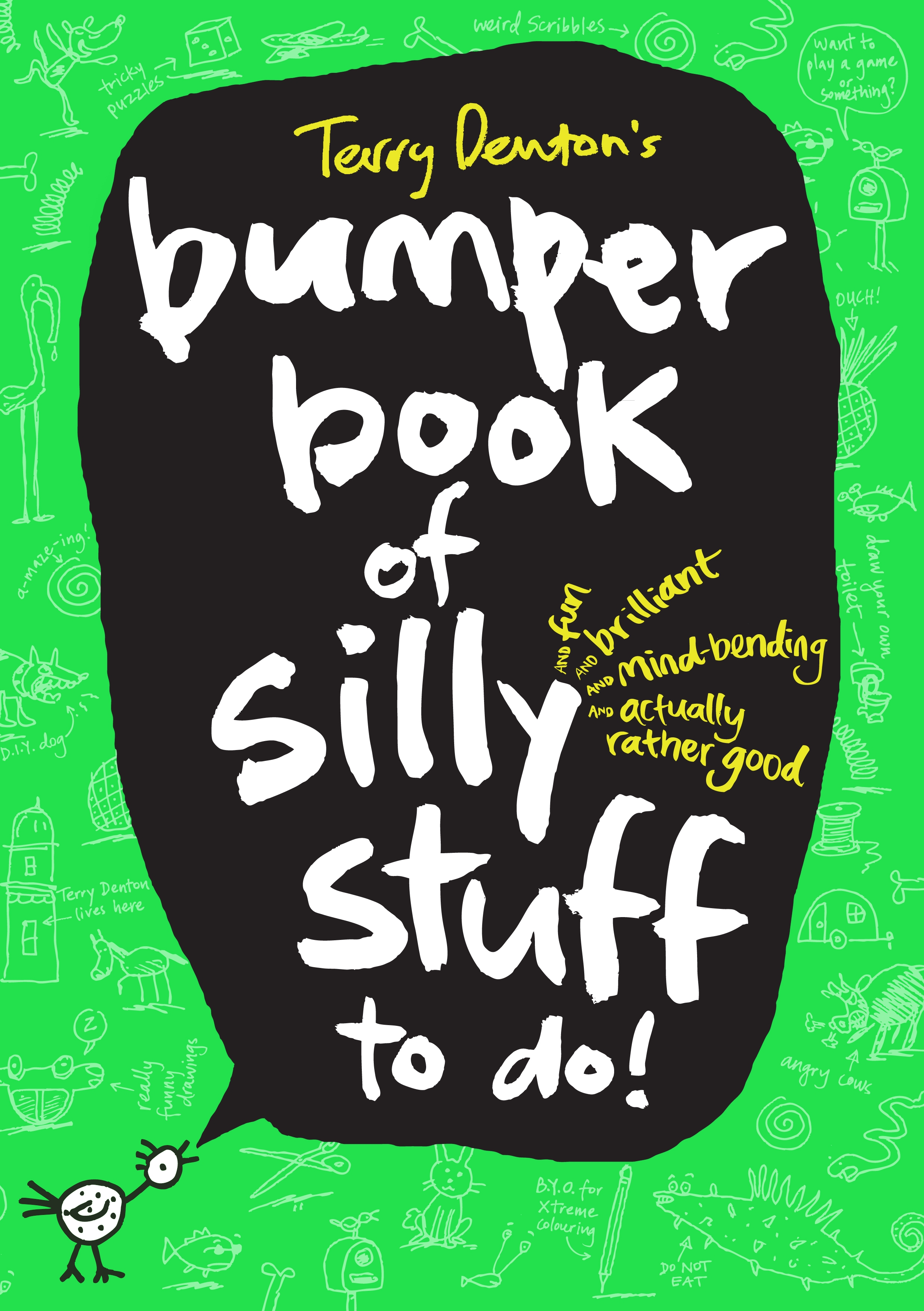 Book Cover:  Terry Denton's Bumper Book of Silly Stuff to Do!