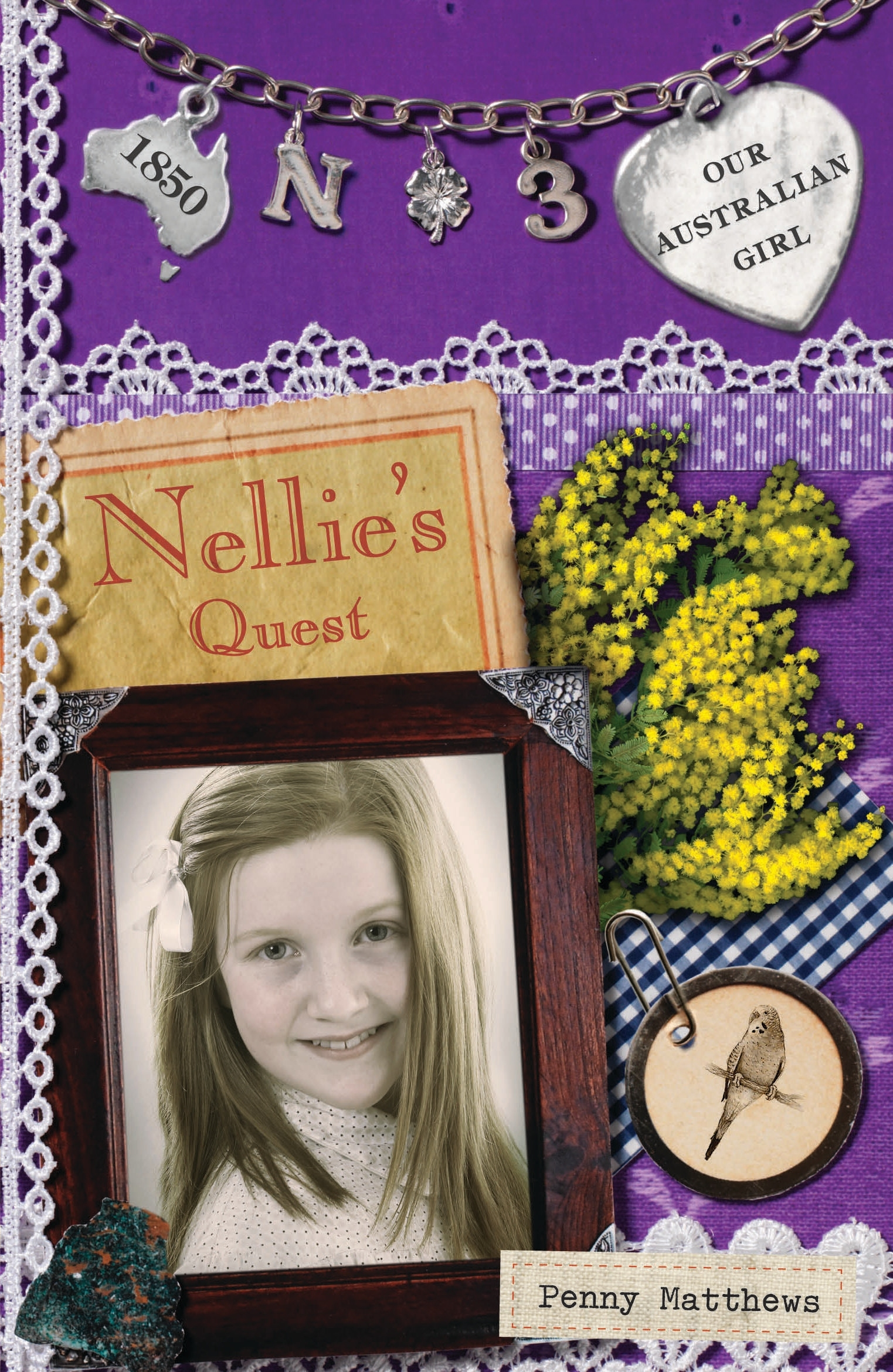 Book Cover:  Our Australian Girl: Nellie's Quest (Book 3)