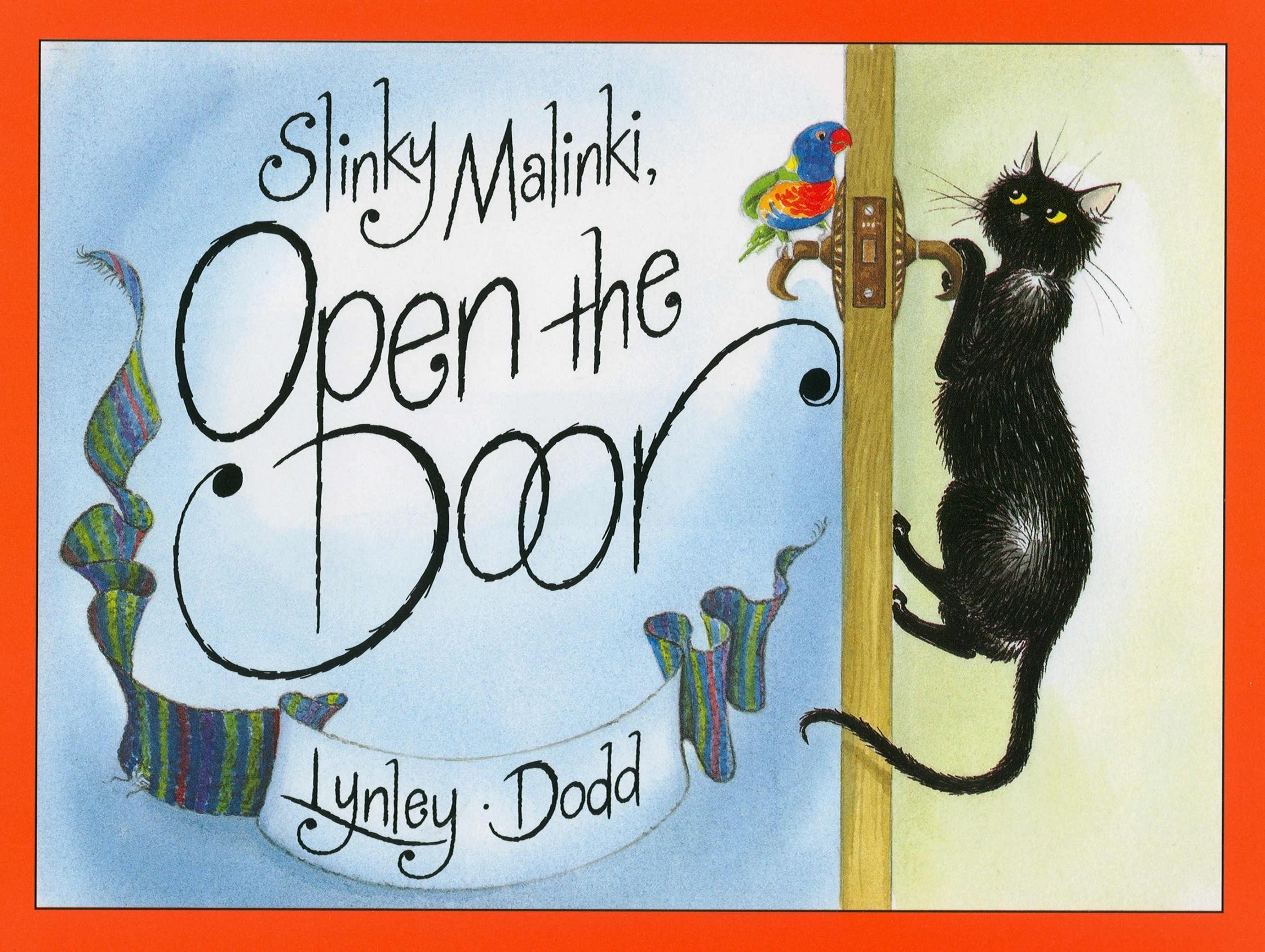 Slinky Malinki, Open The Door ' Dodd, Dame Lynley