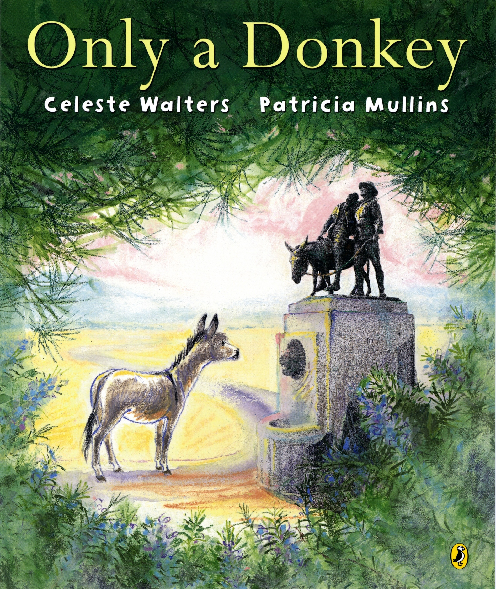 Book Cover:  Only a Donkey
