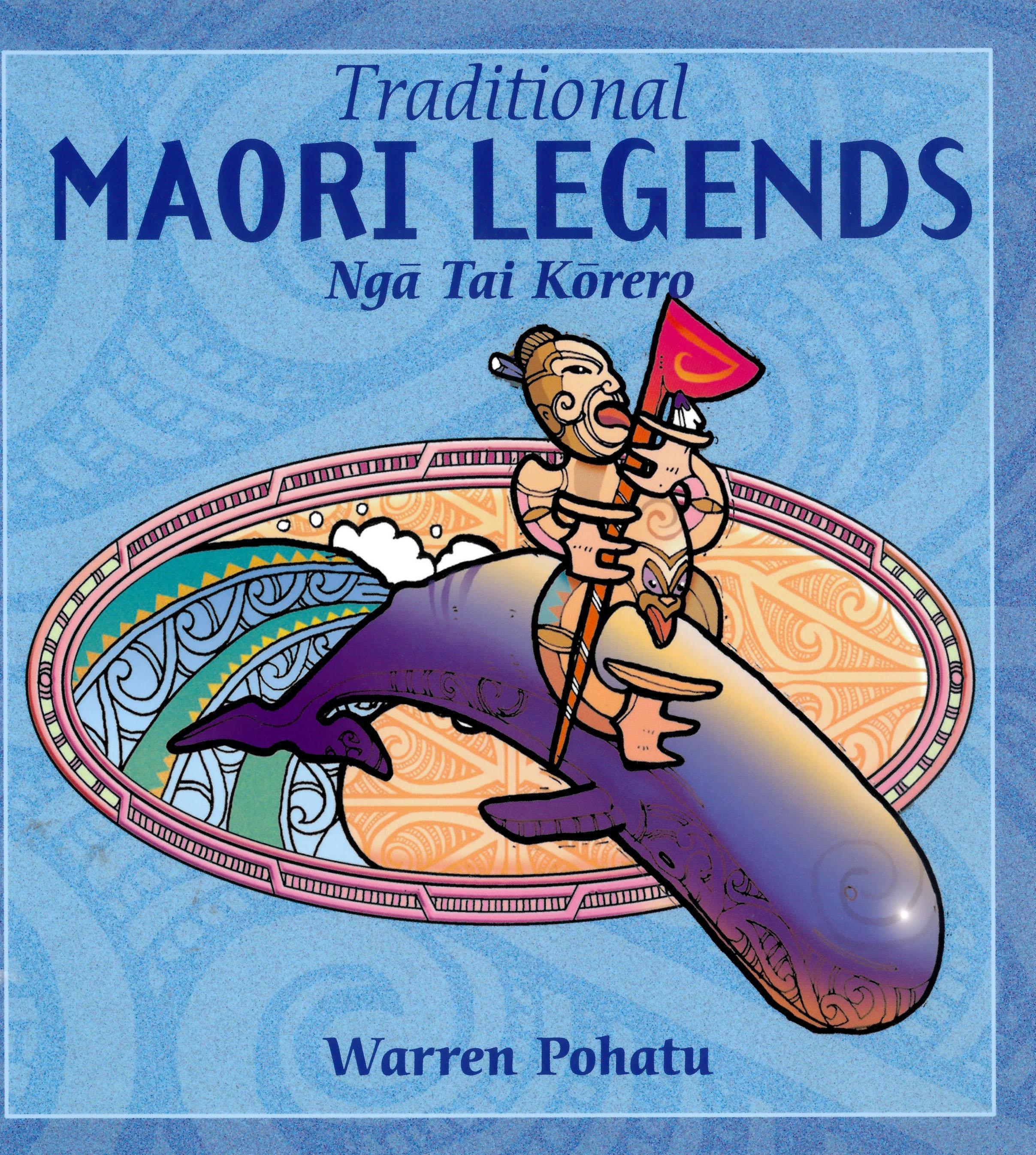 Maori Mythology: Traditional Maori Legends