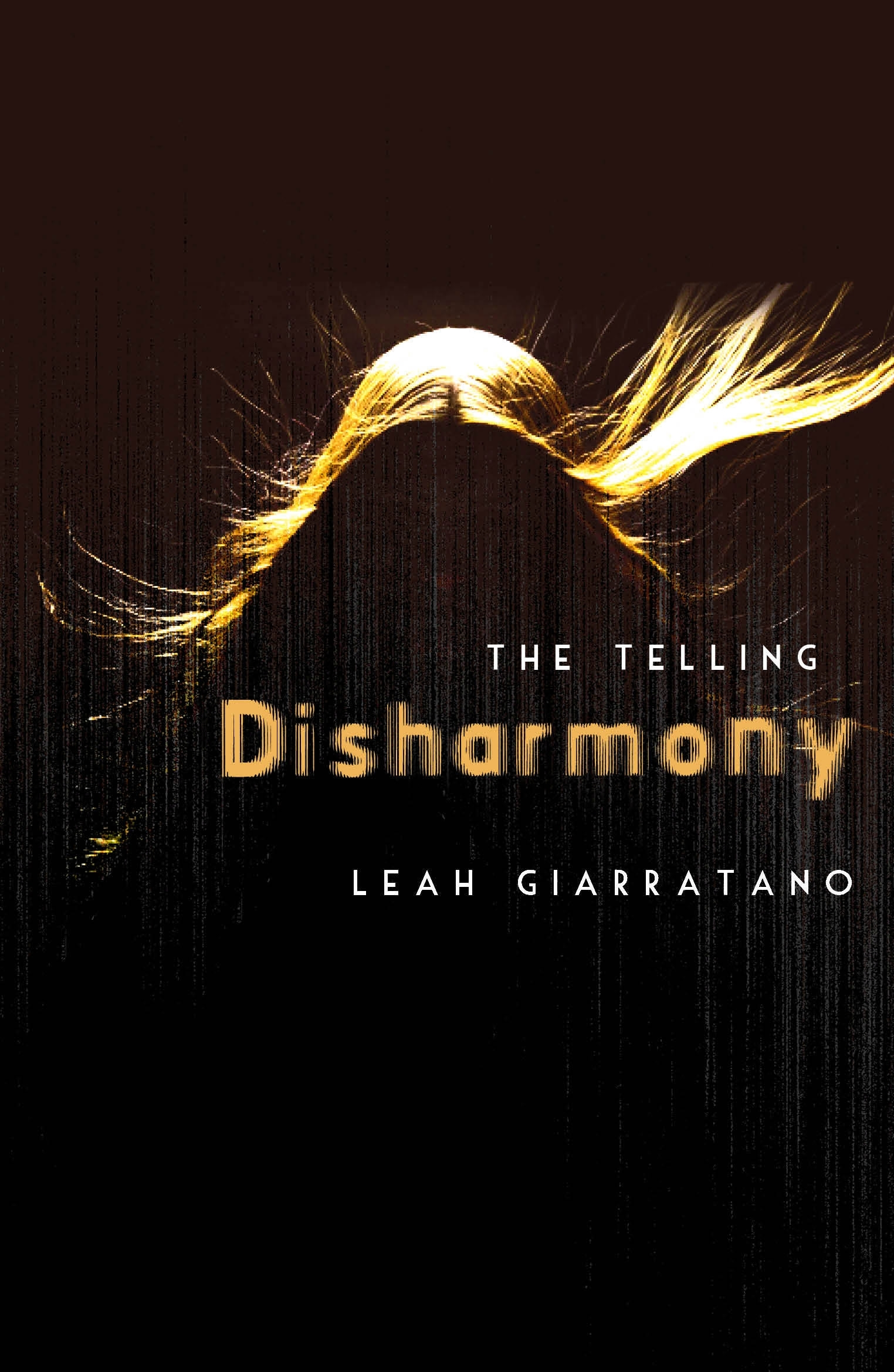 Book Cover: The Telling: Disharmony Book 1