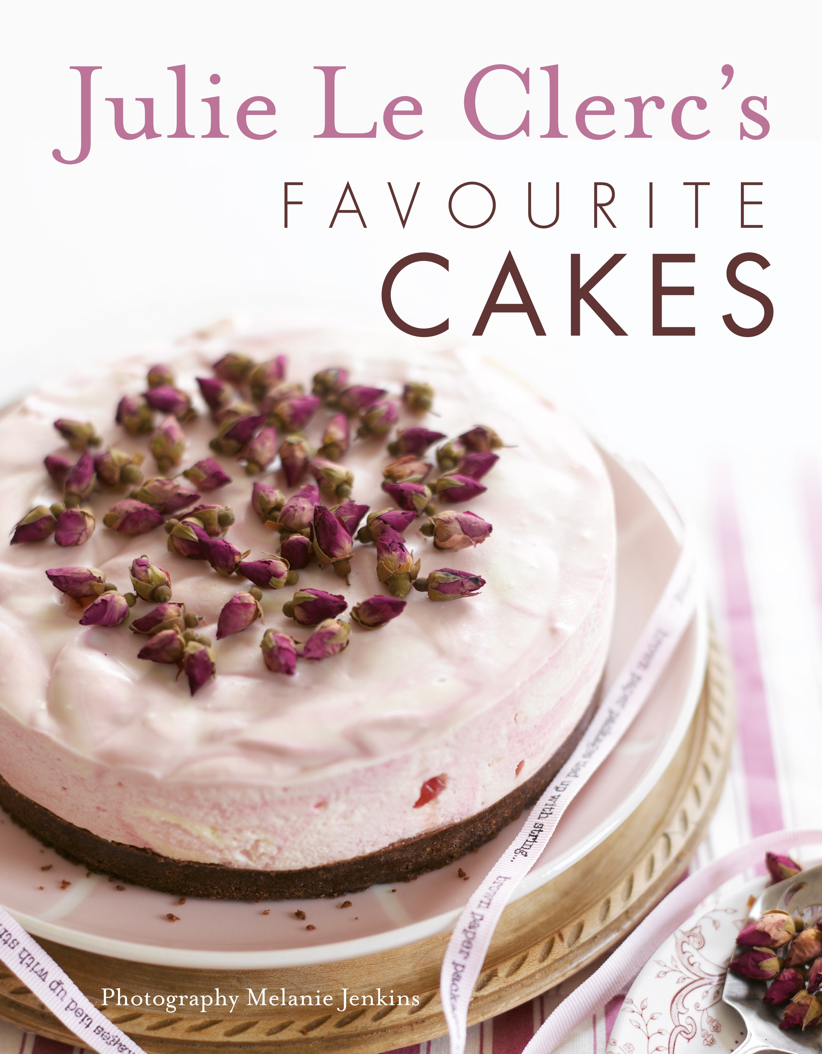 Book Cover:  Julie Le Clerc's Favourite Cakes