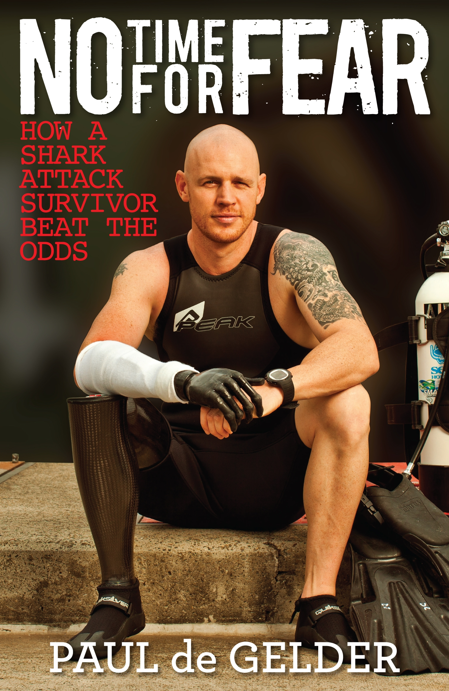 Book Cover:  No Time for Fear: How a shark attack survivor beat the odds