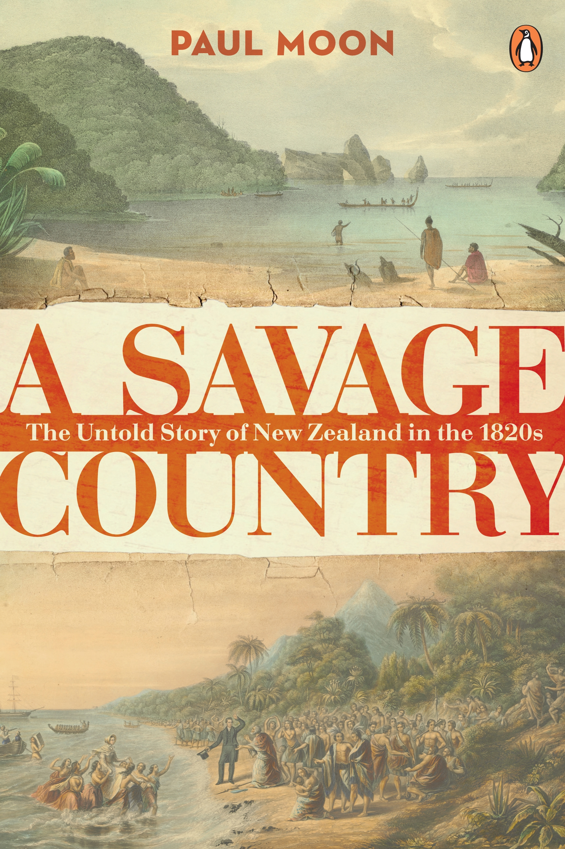 Book Cover:  Savage Country: The Untold Story Of New Zealand In The 1820S, A