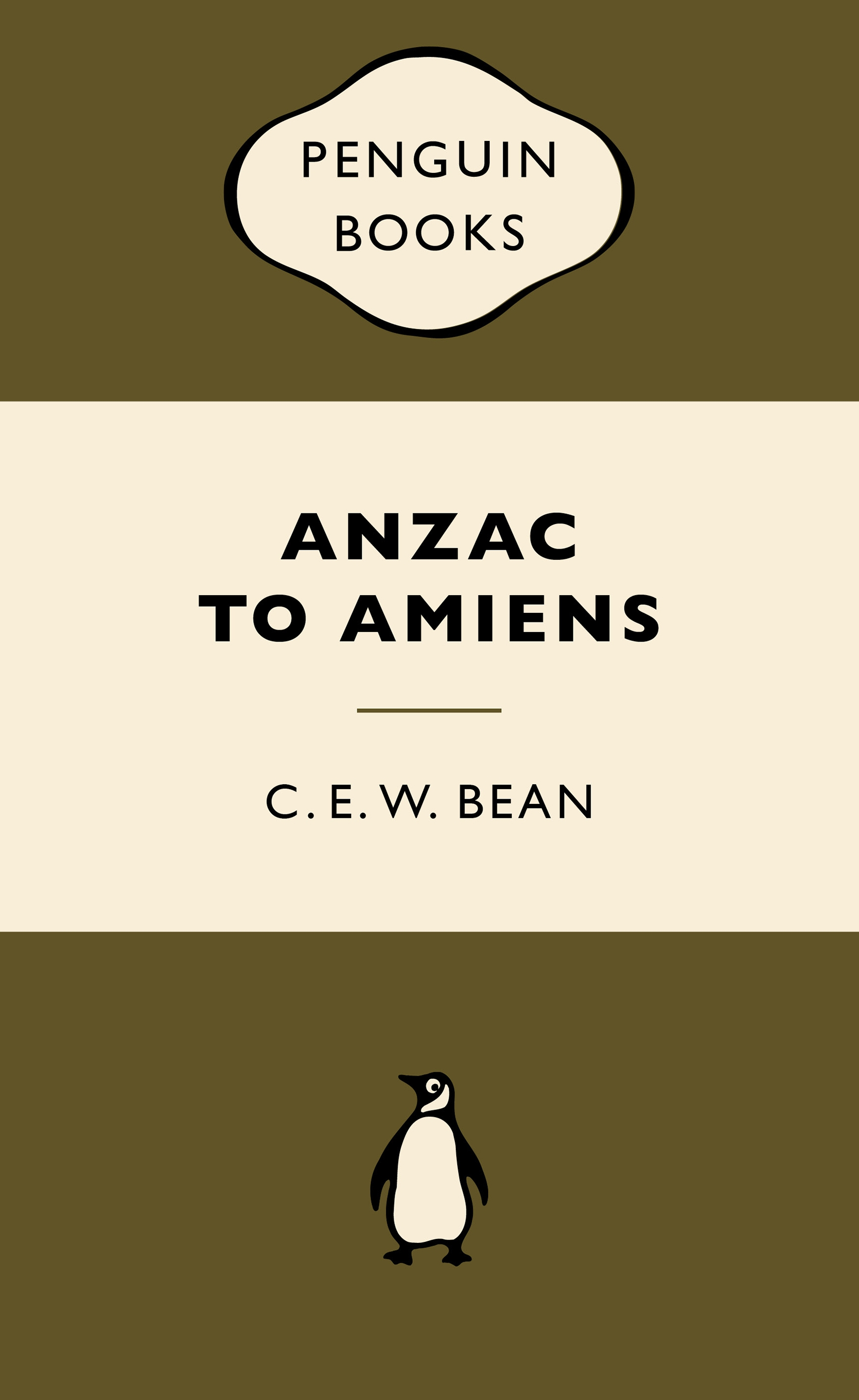 Picture of ANZAC to Amiens: War Popular Penguins
