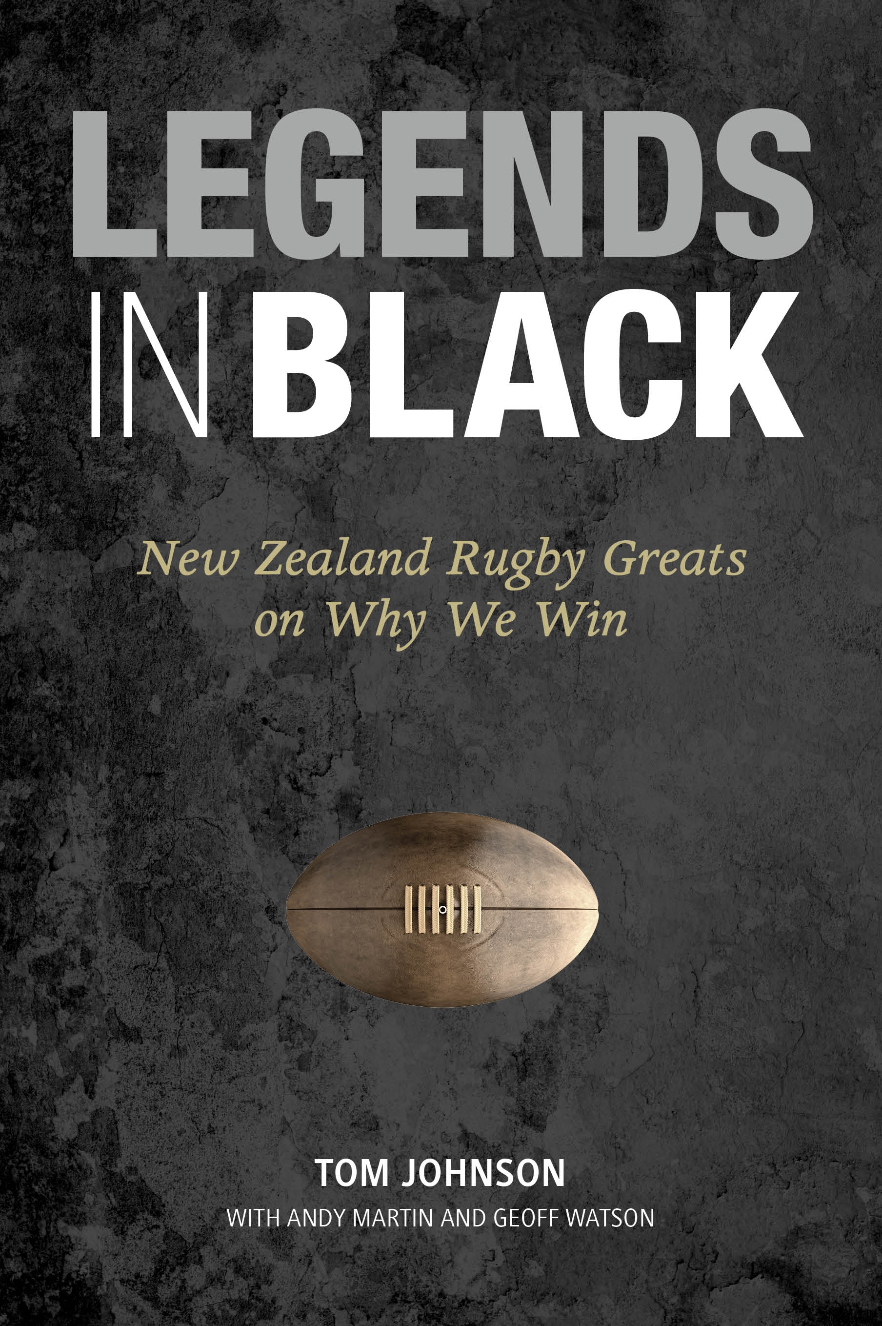 Book Covers Nz ~ Legends in black new zealand rugby greats on why we win